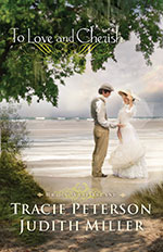 To Love and Cherish by Tracie Peterson and Judith Miller